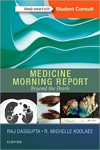 Medicine Morning Report: Beyond the Pearls, 1e PDF