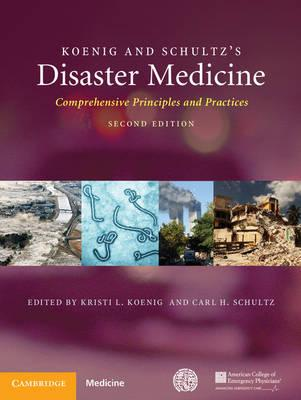 Koenig and Schultz's Disaster Medicine: Comprehensive Principles and Practice, 2nd Edition PDF