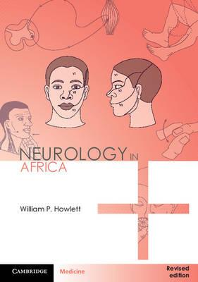 Neurology in Africa: Clinical Skills and Neurological Disorders 1st Edition PDF