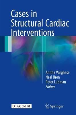 Cases in Structural Cardiac Intervention 1st ed. 2017 Edition PDF