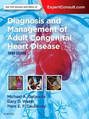 Diagnosis and Management of Adult Congenital Heart Disease, 3e 3rd Edition PDF