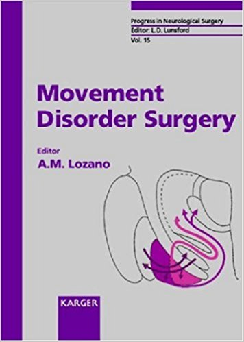 Movement Disorder Surgery (Progress in Neurological Surgery, Vol. 15) 1st Edition PDF