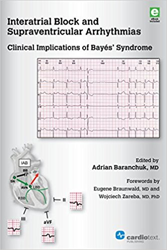 Interatrial Block and Supraventricular Arrhythmias: Clinical Implications of Bayes' Syndrome PDF