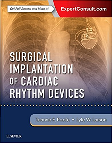 Surgical Implantation of Cardiac Rhythm Devices, 1e  PDF