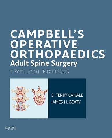 Campbell's Operative Orthopaedics: Adult Spine Surgery E-Book 12th Edition PDF