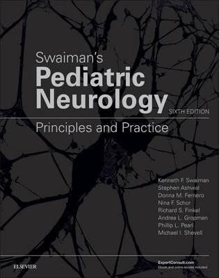 Swaiman's Pediatric Neurology: Principles and Practice, 6e 6th Edition PDF