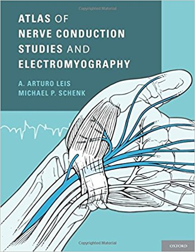 Atlas of Nerve Conduction Studies and Electromyography 2nd Edition PDF