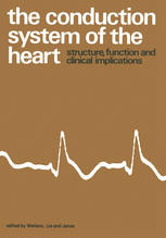 The Conduction System of the Heart: Structure, Function and Clinical Implications  1st ed. 1978 Edition PDF