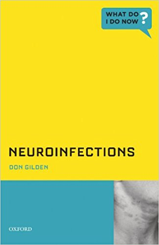 Neuroinfections (What Do I Do Now) 1st Edition PDF
