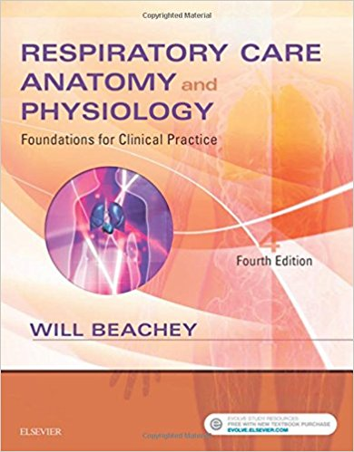 Respiratory Care Anatomy and Physiology: Foundations for Clinical Practice, 4e 4th Edition PDF