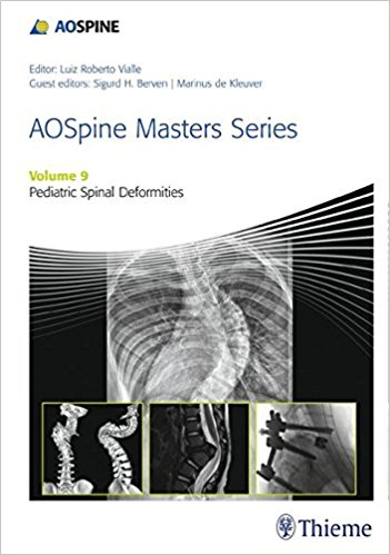 AOSpine Masters Series, Volume 9: Pediatric Spinal Deformities 1st Edition PDF