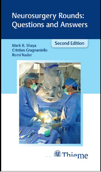 Neurosurgery Rounds Questions and Answers 2nd Edition PDF