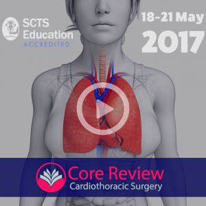 London Core Review Course Cardiothoracic Surgery 2017 (Videos)