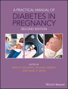 A Practical Manual of Diabetes in Pregnancy, 2nd Edition (PDF)