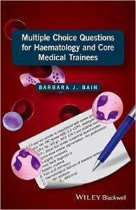 Multiple Choice Questions for Haematology and Core Medical Trainees 1st Edition PDF
