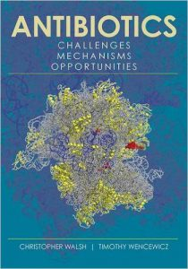 Antibiotics Challenges, Mechanisms, Opportunities 1st Edition PDF