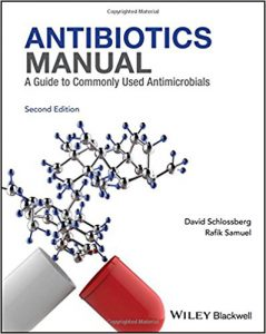 Antibiotics Manual A Guide to commonly used antimicrobials 2nd Edition PDF