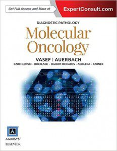 Diagnostic Pathology: Molecular Oncology, 1e PDF
