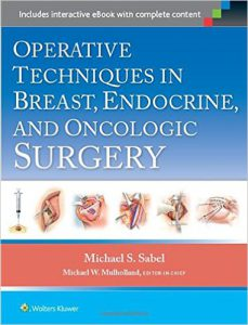 Operative Techniques in Breast, Endocrine, and Oncologic Surgery First Edition EPUB