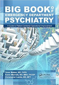 Big Book of Emergency Department Psychiatry A Guide to Patient Centered Operational Improvement PDF
