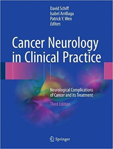 Cancer Neurology in Clinical Practice: Neurological Complications of Cancer and its Treatment 3rd ed. 2018 Edition PDF