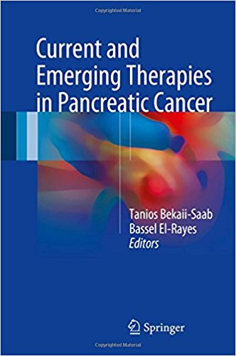 Current and Emerging Therapies in Pancreatic Cancer 1st ed. 2018 Edition PDF