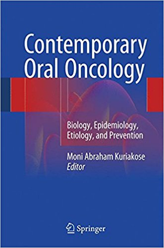 Contemporary Oral Oncology: Biology, Epidemiology, Etiology, and Prevention 1st ed. 2017 Edition PDF