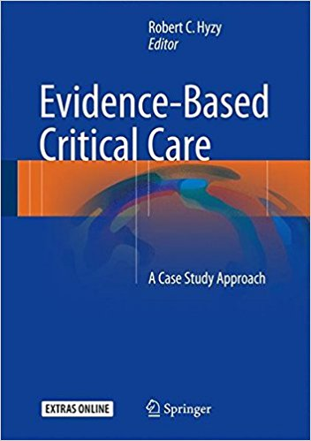 Evidence-Based Critical Care: A Case Study Approach 1st ed. 2017 Edition PDF