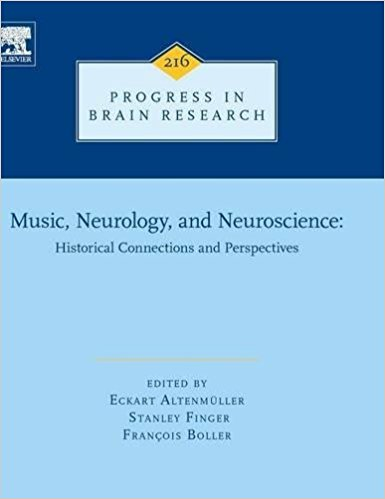 Music, Neurology, and Neuroscience: Historical Connections and Perspectives, Volume 216 (Progress in Brain Research) 1st Edition PDF