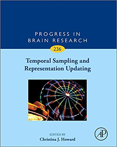 Temporal Sampling and Representation Updating, Volume 236 (Progress in Brain Research) 1st Edition PDF
