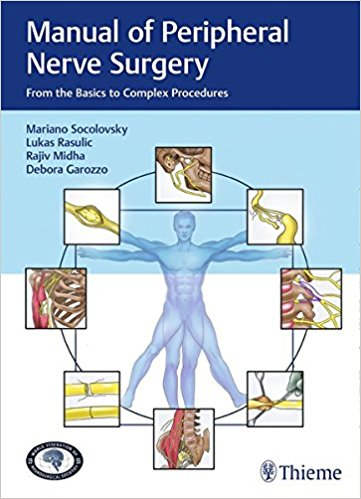 Manual of Peripheral Nerve Surgery: From the Basics to Complex Procedures 1st Edition PDF