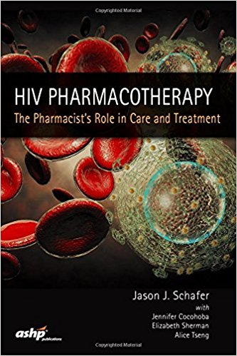HIV Pharmacotherapy: The Pharmacist's Role in Care & Treatment 1st Edition PDF