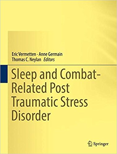 Sleep and Combat-Related Post Traumatic Stress Disorder 1st ed. 2018 Edition PDF