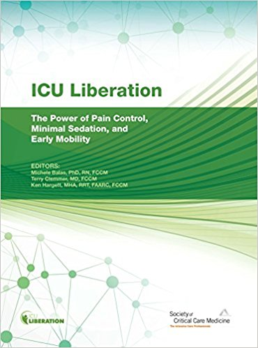 ICU Liberation: The Power of Pain Control, Minimal Sedation, and Early Mobility PDF