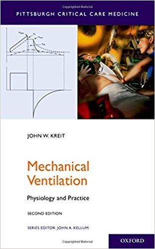 Mechanical Ventilation: Physiology and Practice (Pittsburgh Critical Care Medicine) 2nd Edition PDF