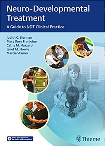 Neuro-Developmental Treatment: A Guide to NDT Clinical Practice 1st Edition PDF