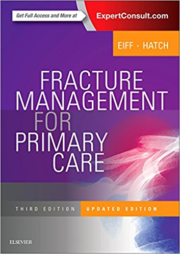 Fracture Management for Primary Care Updated Edition, 3e 3rd Edition PDF