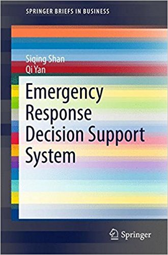 Emergency Response Decision Support System (SpringerBriefs in Business) 1st ed. 2017 Edition PDF