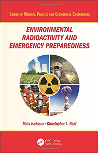 Environmental Radioactivity and Emergency Preparedness (Series in Medical Physics and Biomedical Engineering) 1st Edition PDF