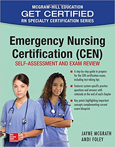 Emergency Nursing Certification (CEN): Self-Assessment and Exam Review 1st Edition PDF