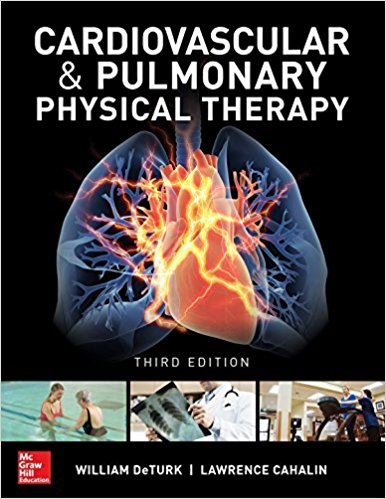 Cardiovascular and Pulmonary Physical Therapy, Third Edition 3rd Edition PDF