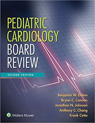 Pediatric Cardiology Board Review 2nd Edition EPUB
