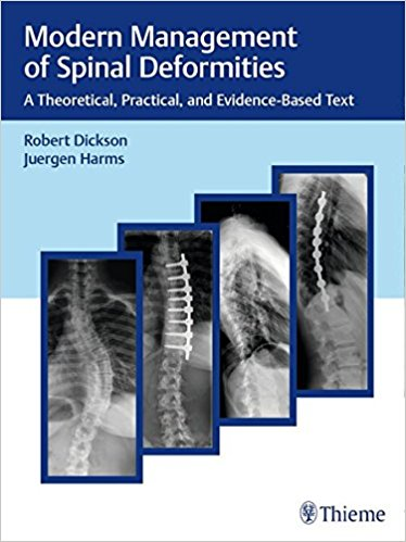 Modern Management of Spinal Deformities: A Theoretical, Practical, and Evidence-based Text 1st Edition PDF