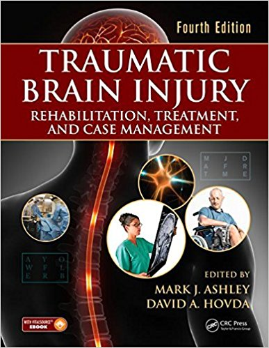 Traumatic Brain Injury: Rehabilitation, Treatment, and Case Management, Fourth Edition 4th Edition PDF