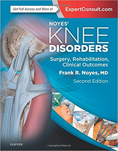 Noyes' Knee Disorders: Surgery, Rehabilitation, Clinical Outcomes, 2e 2nd Edition PDF