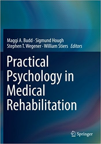 Practical Psychology in Medical Rehabilitation 1st ed. 2017 Edition PDF