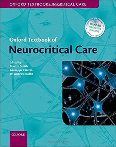 Oxford Textbook of Neurocritical Care 1st Edition CHM