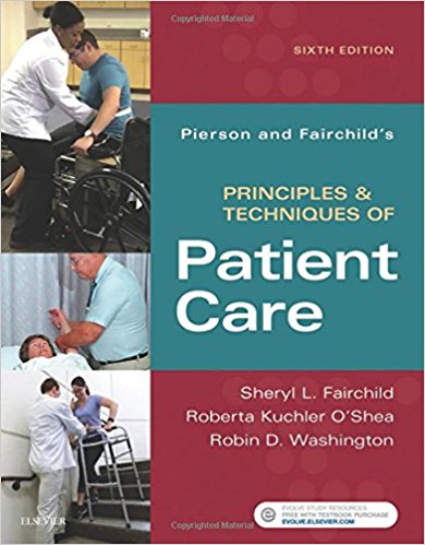Pierson and Fairchild's Principles & Techniques of Patient Care, 6e 6th Edition PDF