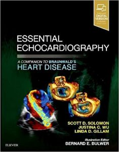 Essential Echocardiography: A Companion to Braunwald's Heart Disease, 1e PDF