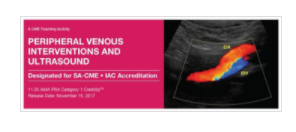 2017 Peripheral Venous Interventions and Ultrasound - A Video CME Teaching Activity